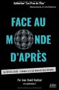 FACE AU MONDE D'APRES : EXTRAITS DU LIVRE DE J.D HADDAD